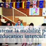 Soutenir la mobilité pour une éducation interculturelle